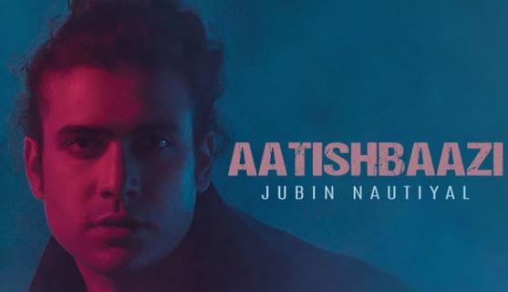 Aatishbaazi Jubin Nautiyal